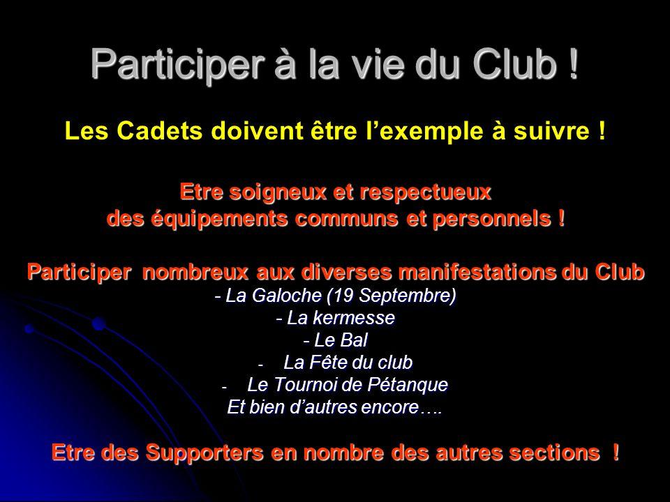 Participer à la vie du Club !