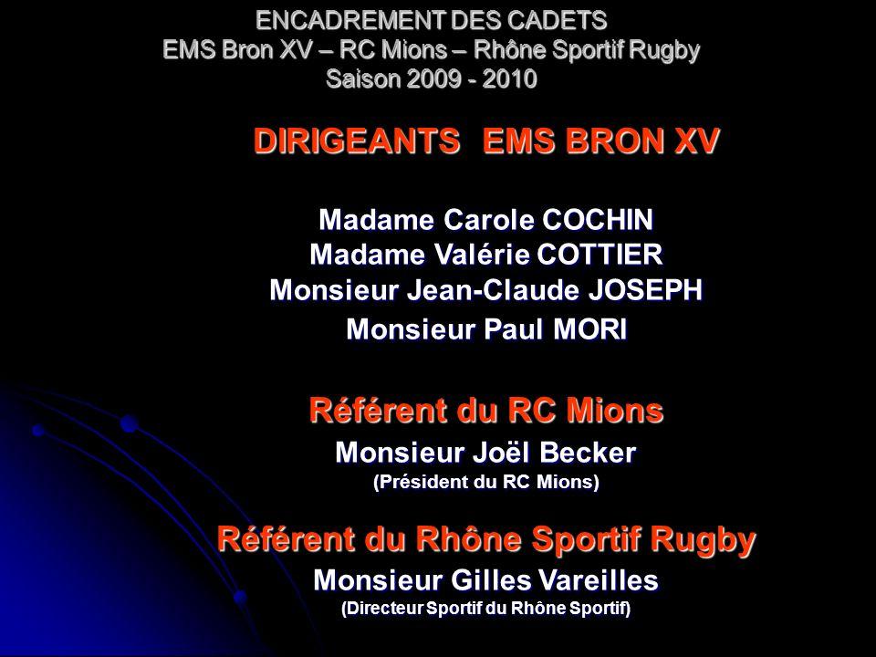 Référent du Rhône Sportif Rugby