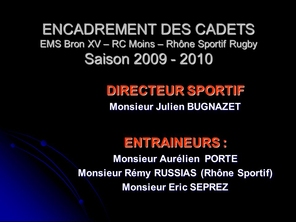 Monsieur Aurélien PORTE Monsieur Rémy RUSSIAS (Rhône Sportif)