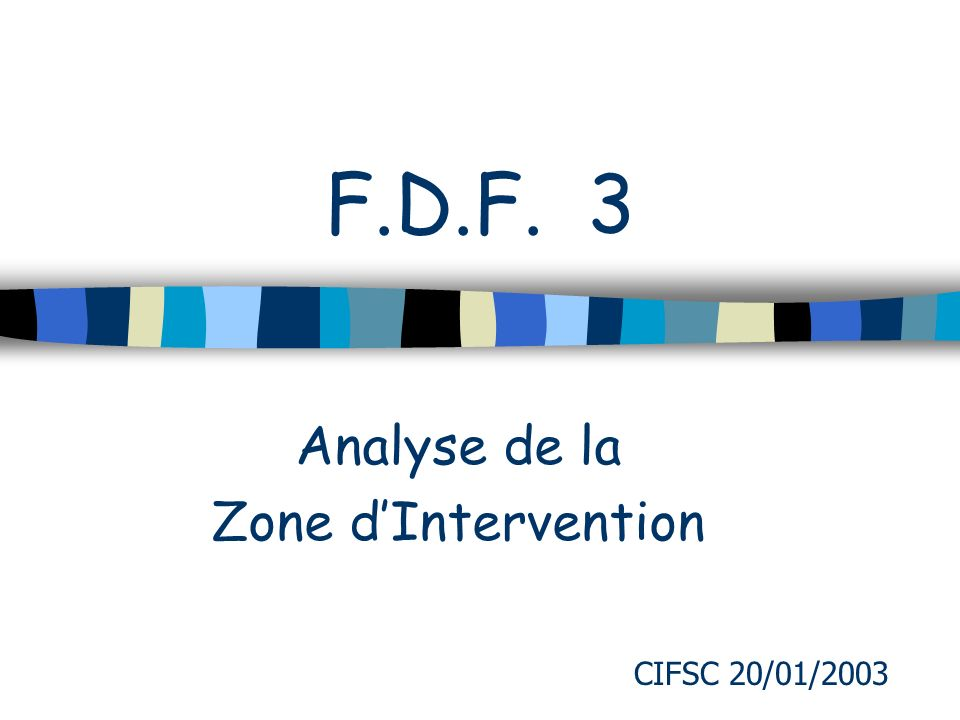 Analyse de la Zone d'Intervention