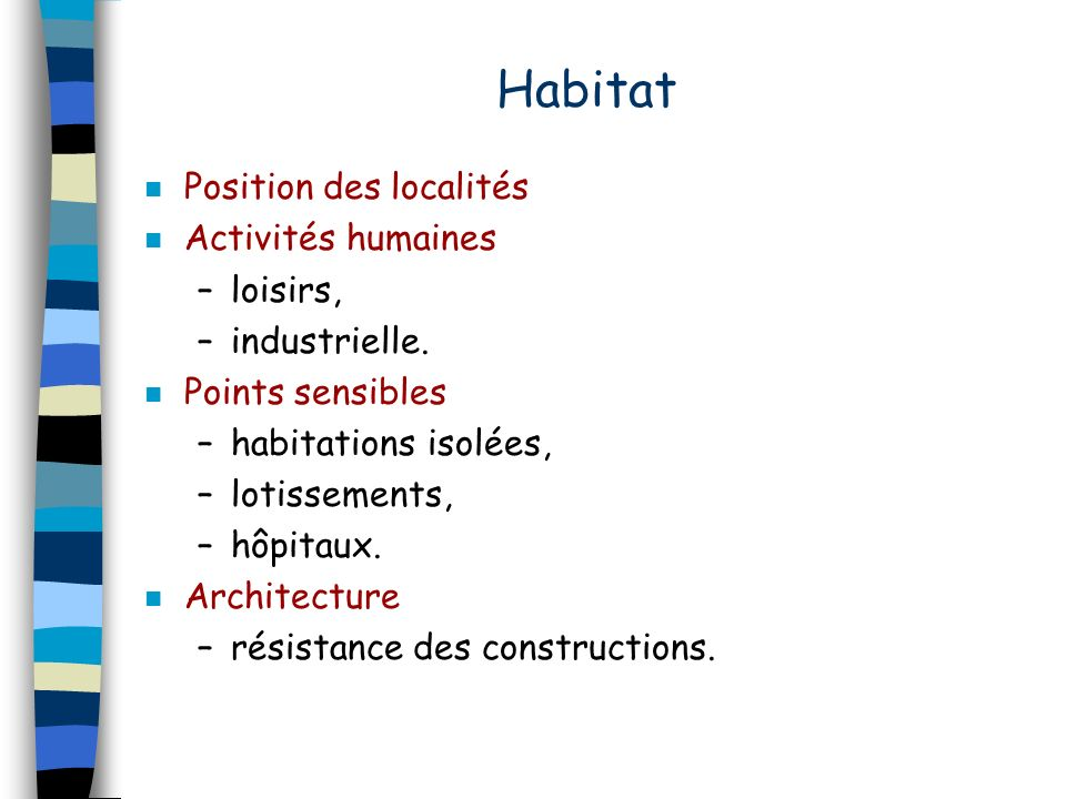 Habitat Position des localités Activités humaines loisirs,