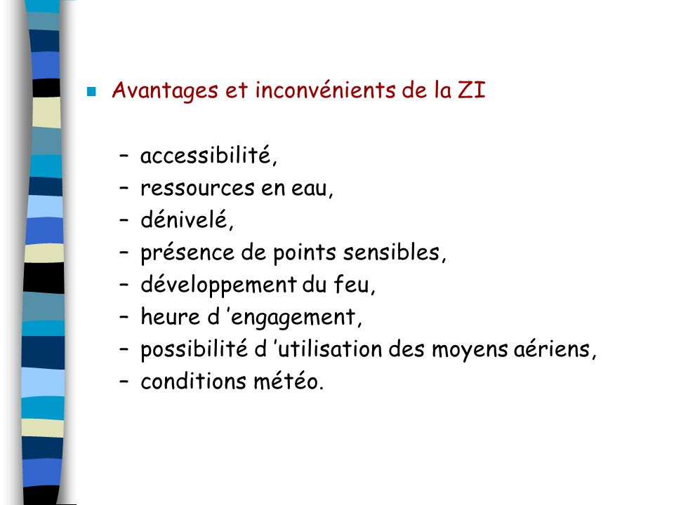 Avantages et inconvénients de la ZI