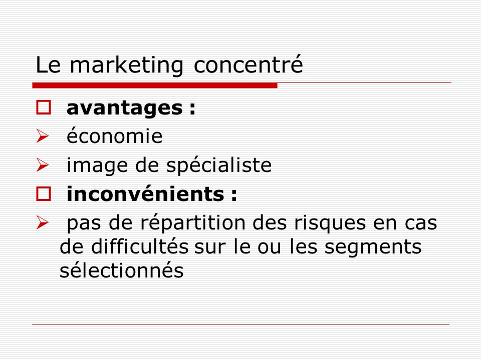 Le marketing concentré
