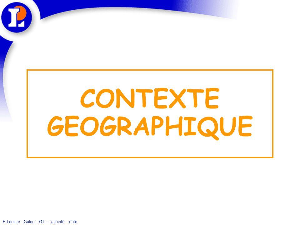 CONTEXTE GEOGRAPHIQUE