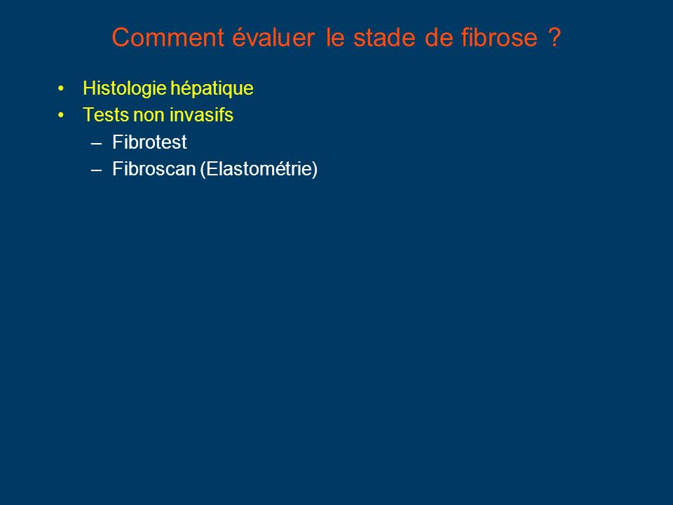 Comment évaluer le stade de fibrose