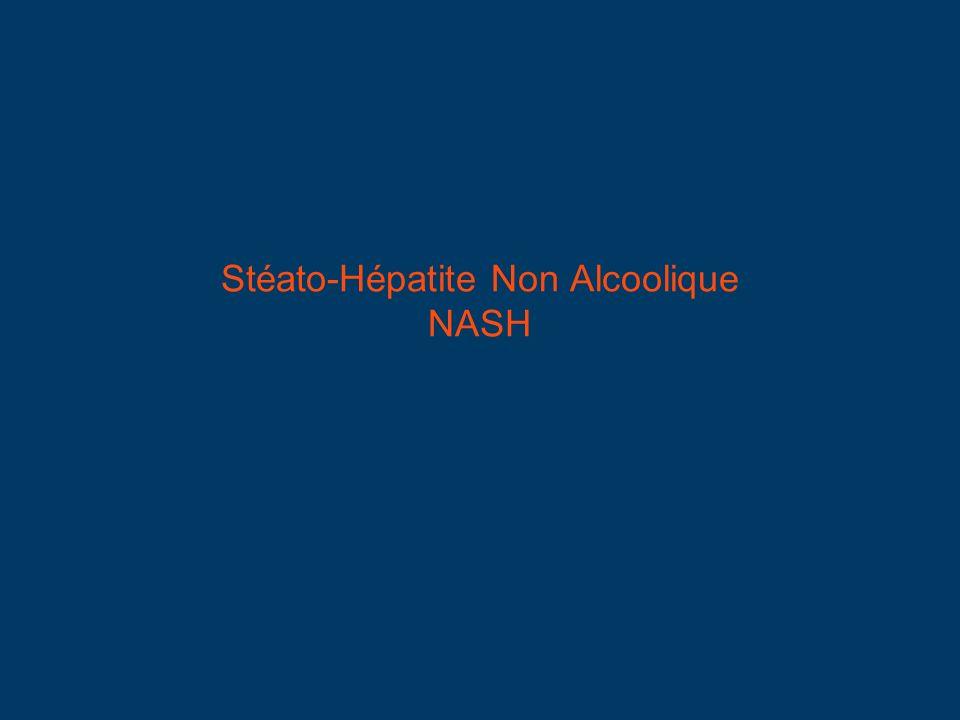 Stéato-Hépatite Non Alcoolique NASH