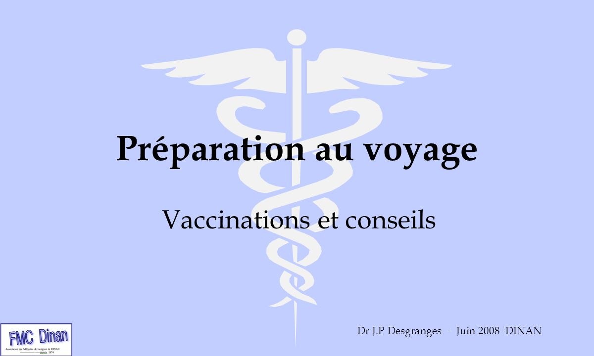 Vaccinations et conseils