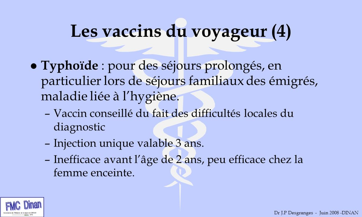 Les vaccins du voyageur (4)