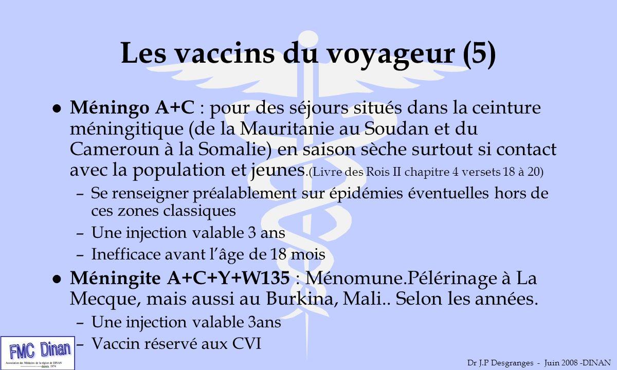 Les vaccins du voyageur (5)