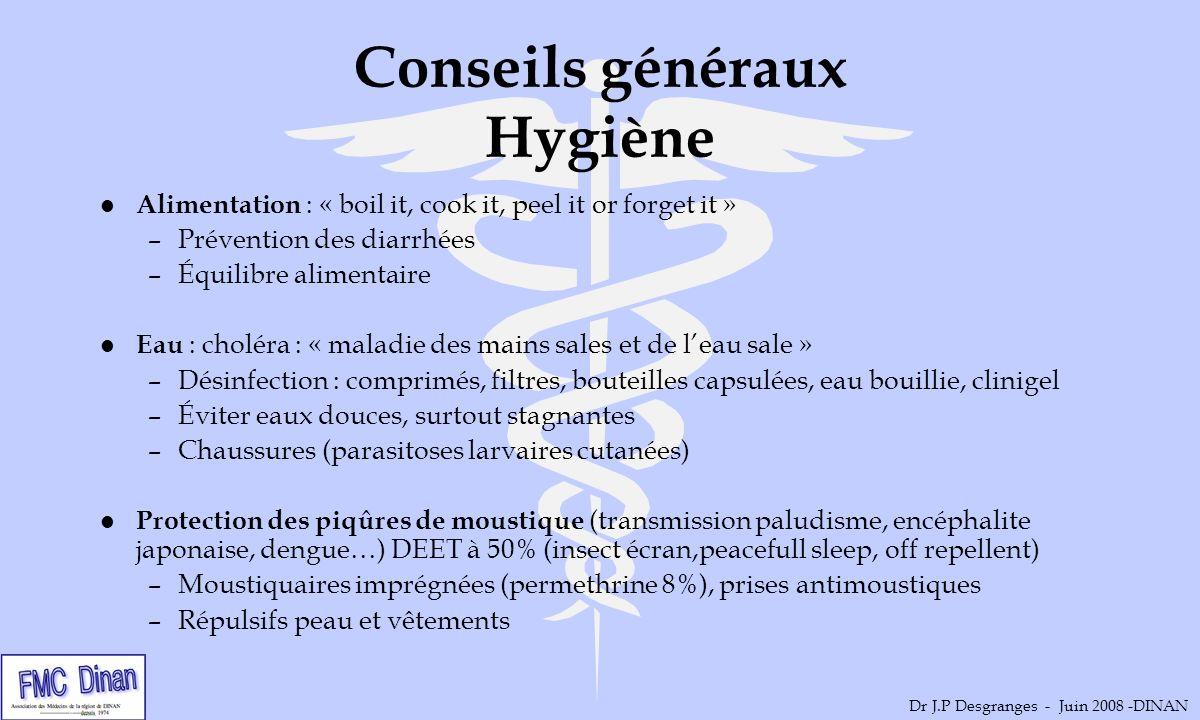 Conseils généraux Hygiène