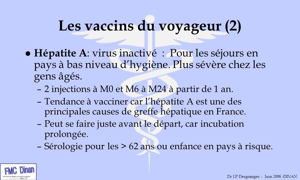 Les vaccins du voyageur (2)