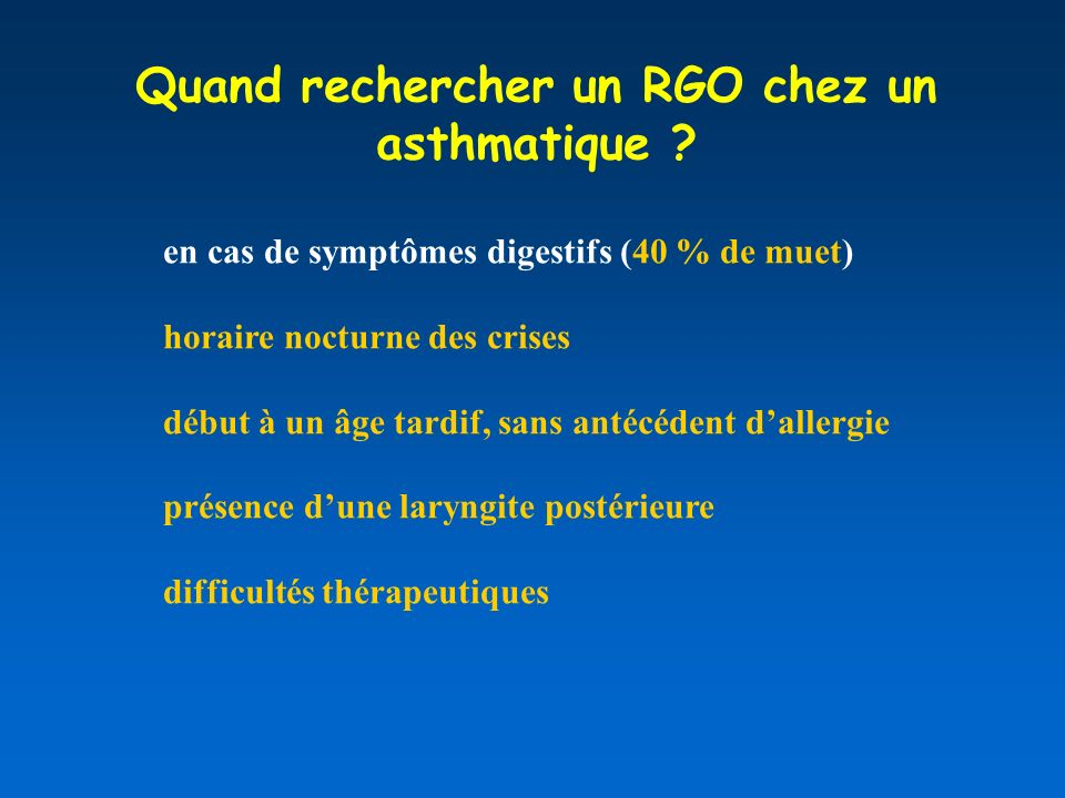 Quand rechercher un RGO chez un asthmatique