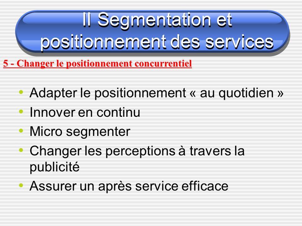 II Segmentation et positionnement des services
