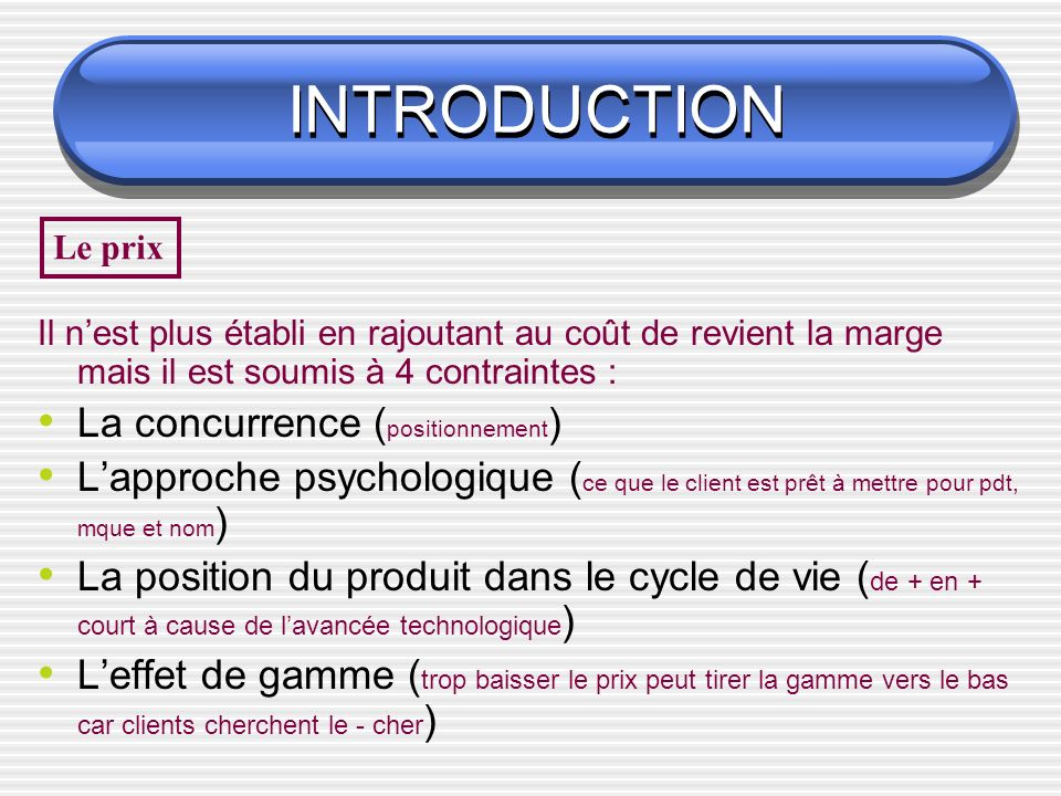 INTRODUCTION La concurrence (positionnement)