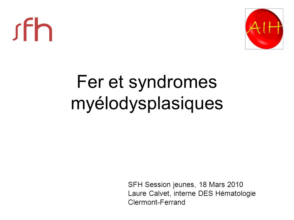 Fer et syndromes myélodysplasiques