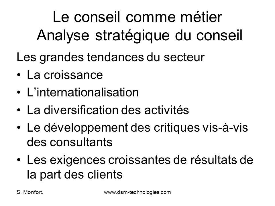 Le conseil comme métier Analyse stratégique du conseil