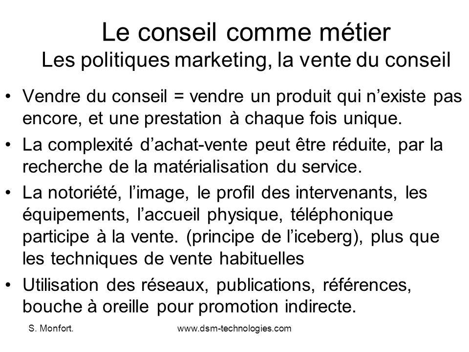 Le conseil comme métier Les politiques marketing, la vente du conseil