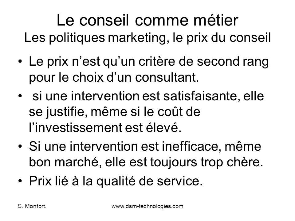 Le conseil comme métier Les politiques marketing, le prix du conseil