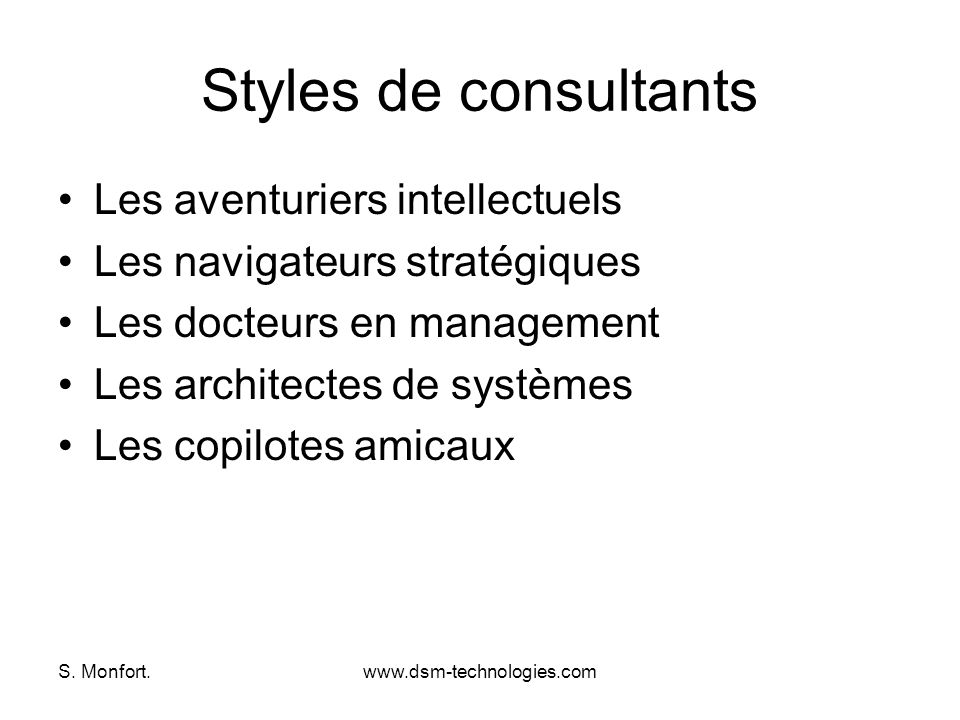Styles de consultants Les aventuriers intellectuels