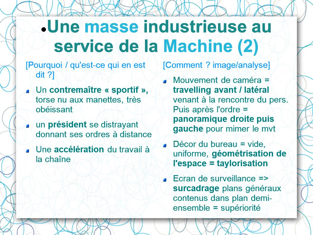 Une masse industrieuse au service de la Machine (2)