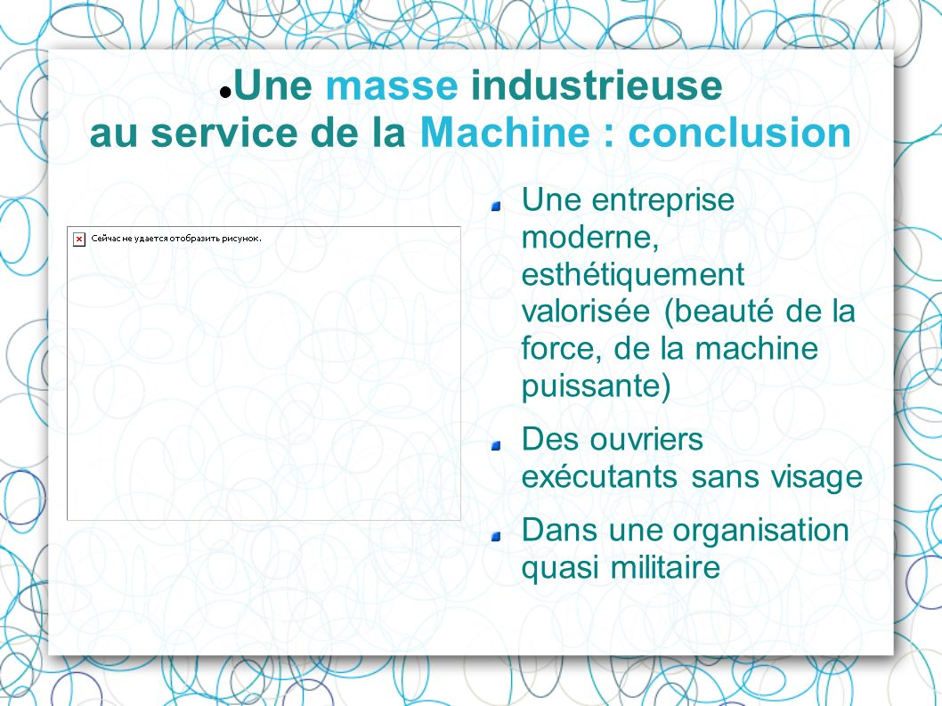 Une masse industrieuse au service de la Machine : conclusion