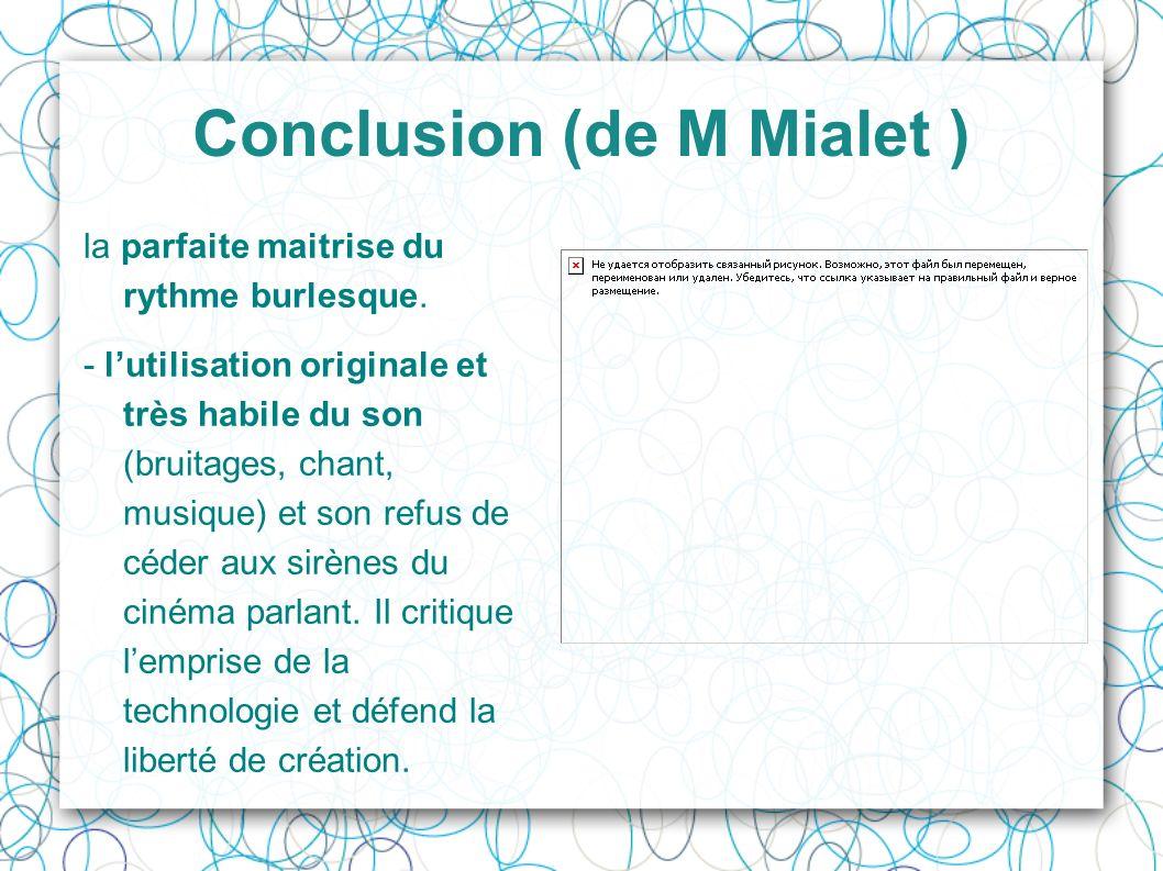 Conclusion (de M Mialet )