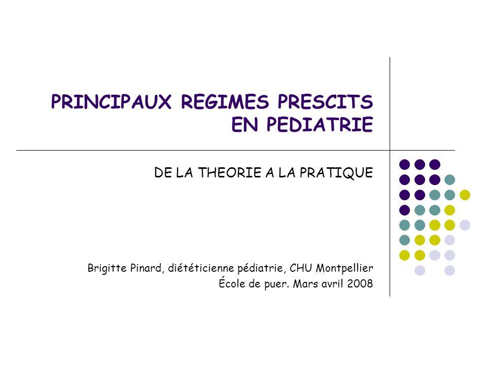 PRINCIPAUX REGIMES PRESCITS EN PEDIATRIE