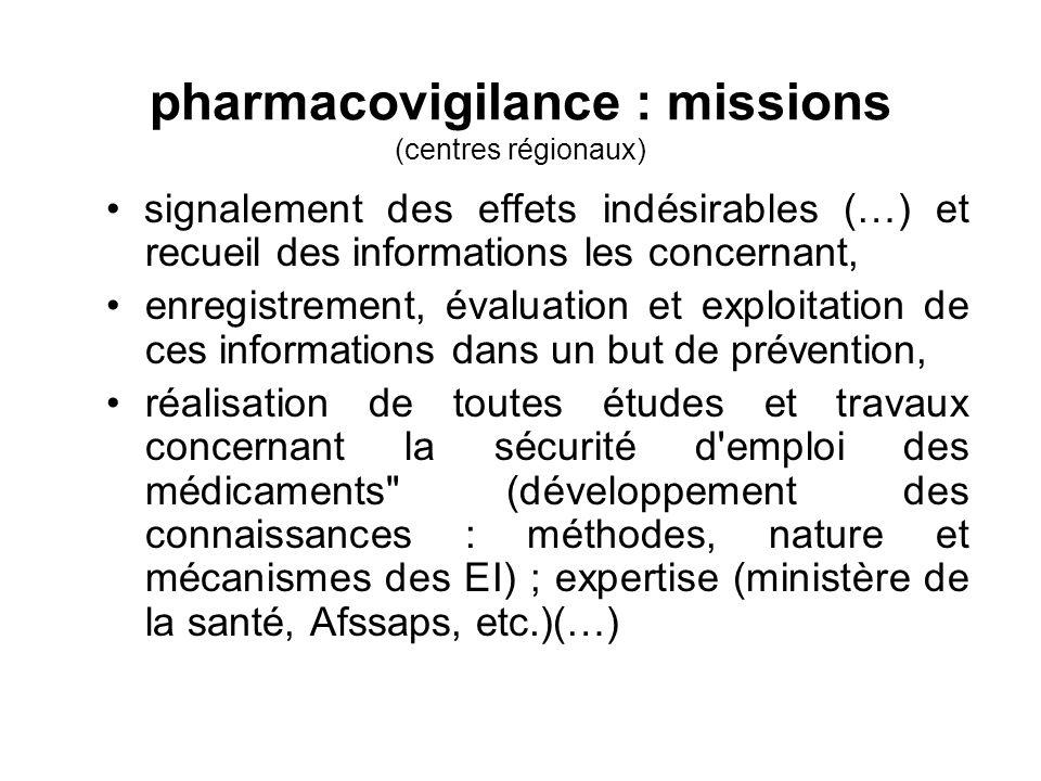 pharmacovigilance : missions (centres régionaux)
