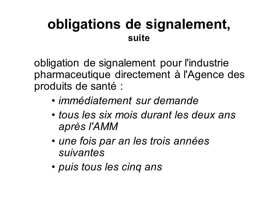 obligations de signalement, suite