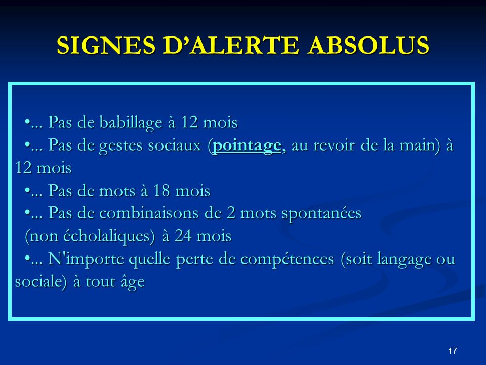 SIGNES D'ALERTE ABSOLUS