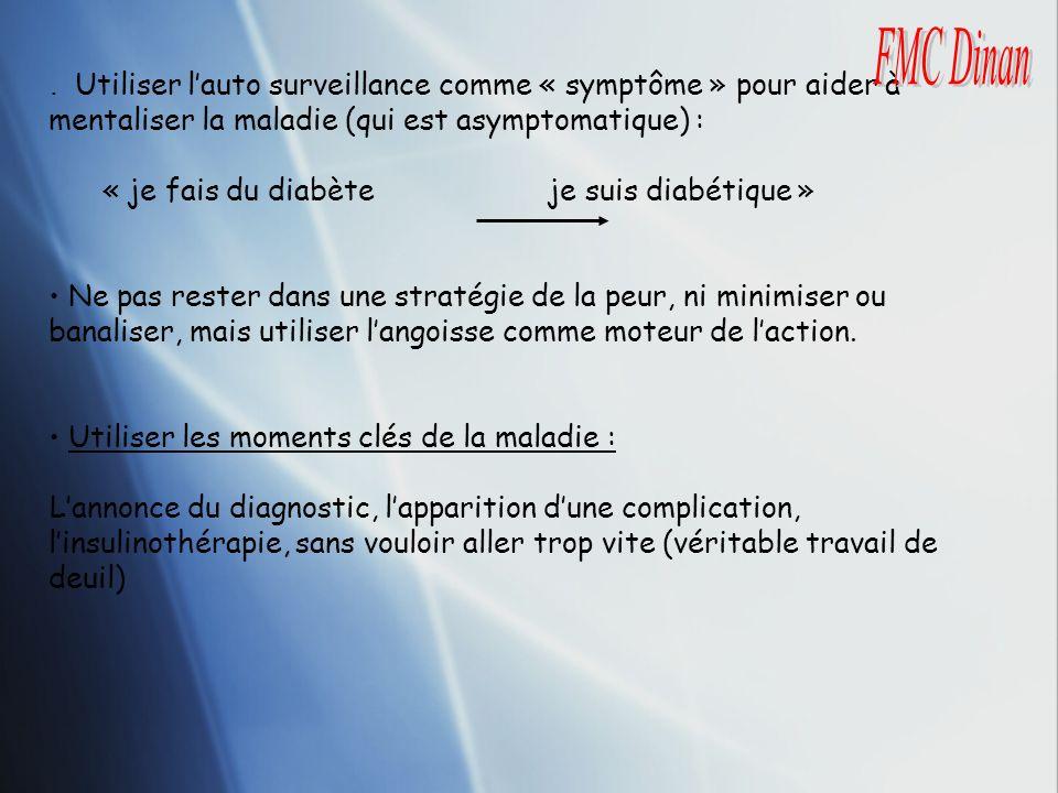FMC Dinan . Utiliser l'auto surveillance comme « symptôme » pour aider à mentaliser la maladie (qui est asymptomatique) :