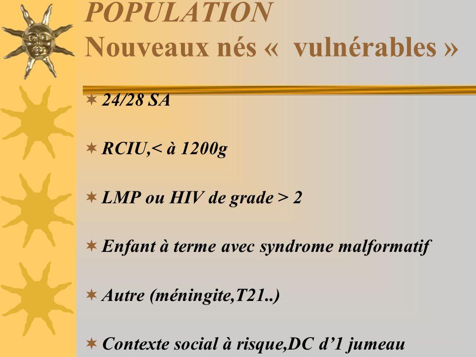 POPULATION Nouveaux nés « vulnérables »