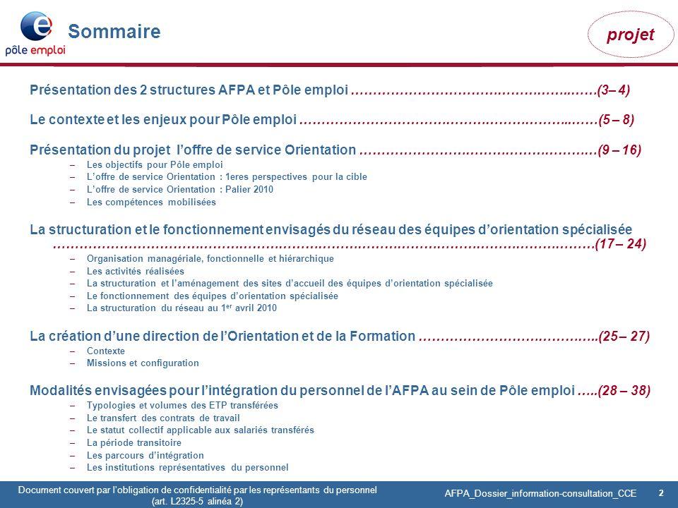 Sommaire Présentation des 2 structures AFPA et Pôle emploi …………………………………………..……(3– 4)