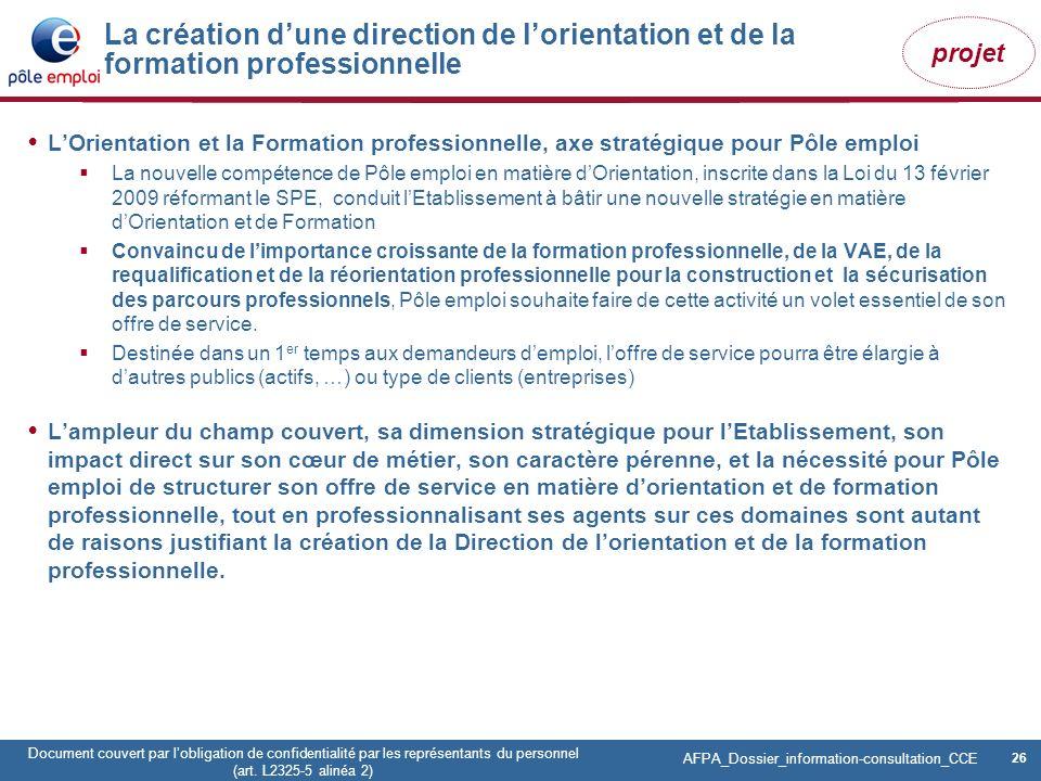 La création d'une direction de l'orientation et de la formation professionnelle