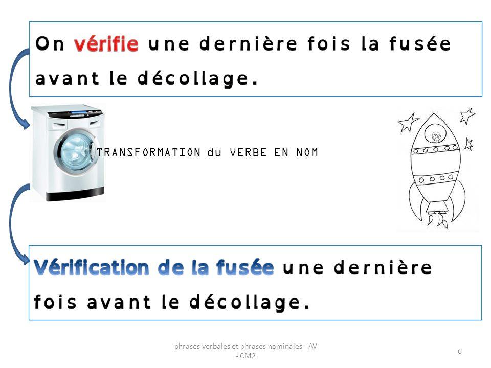 phrases verbales et phrases nominales - AV - CM2