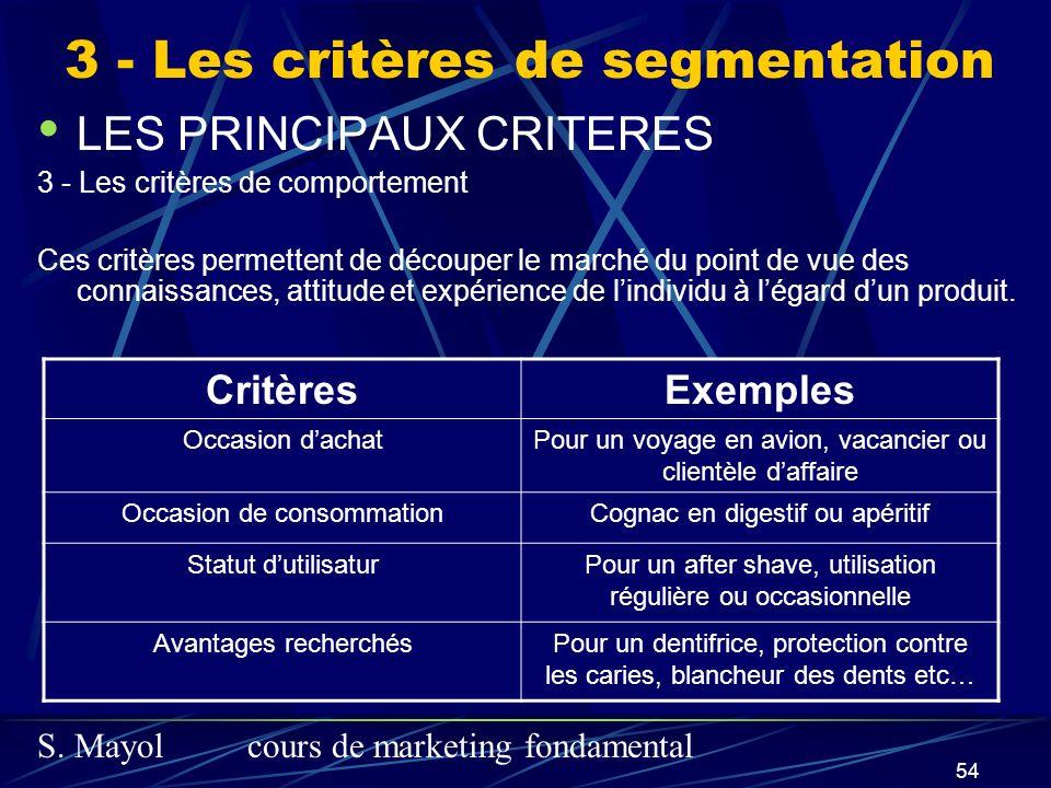 3 - Les critères de segmentation