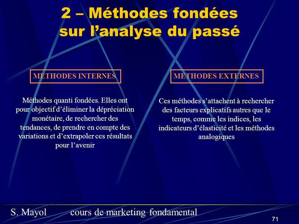 2 – Méthodes fondées sur l'analyse du passé