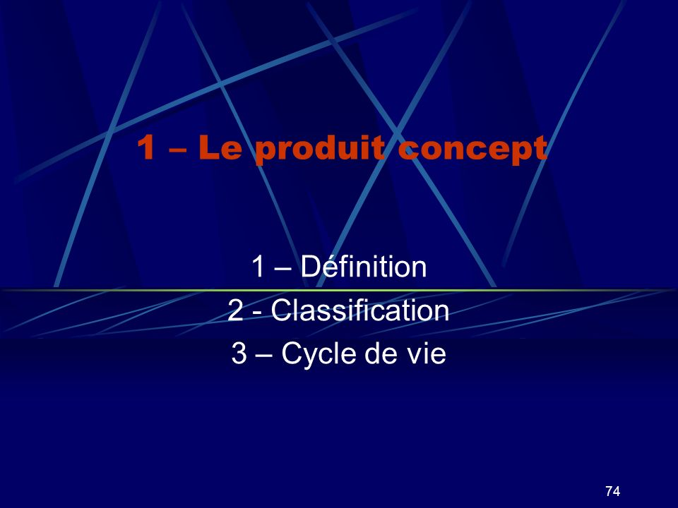 1 – Définition 2 - Classification 3 – Cycle de vie