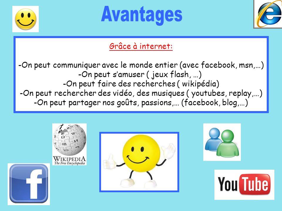 Avantages Grâce à internet: