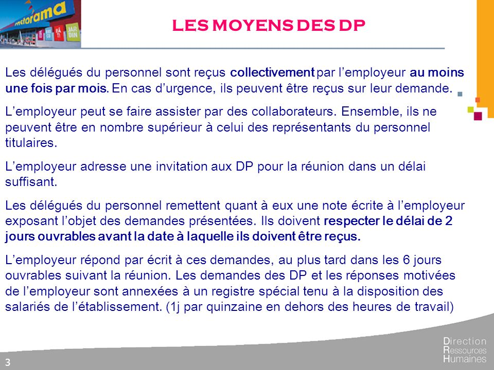 LES MOYENS DES DP