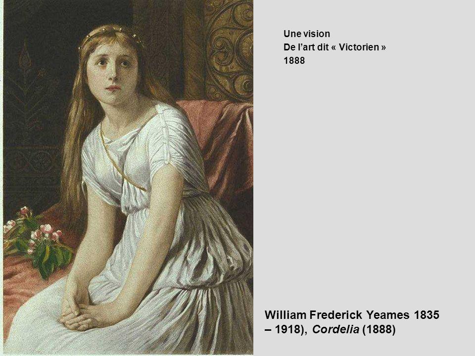 William Frederick Yeames 1835 – 1918), Cordelia (1888)