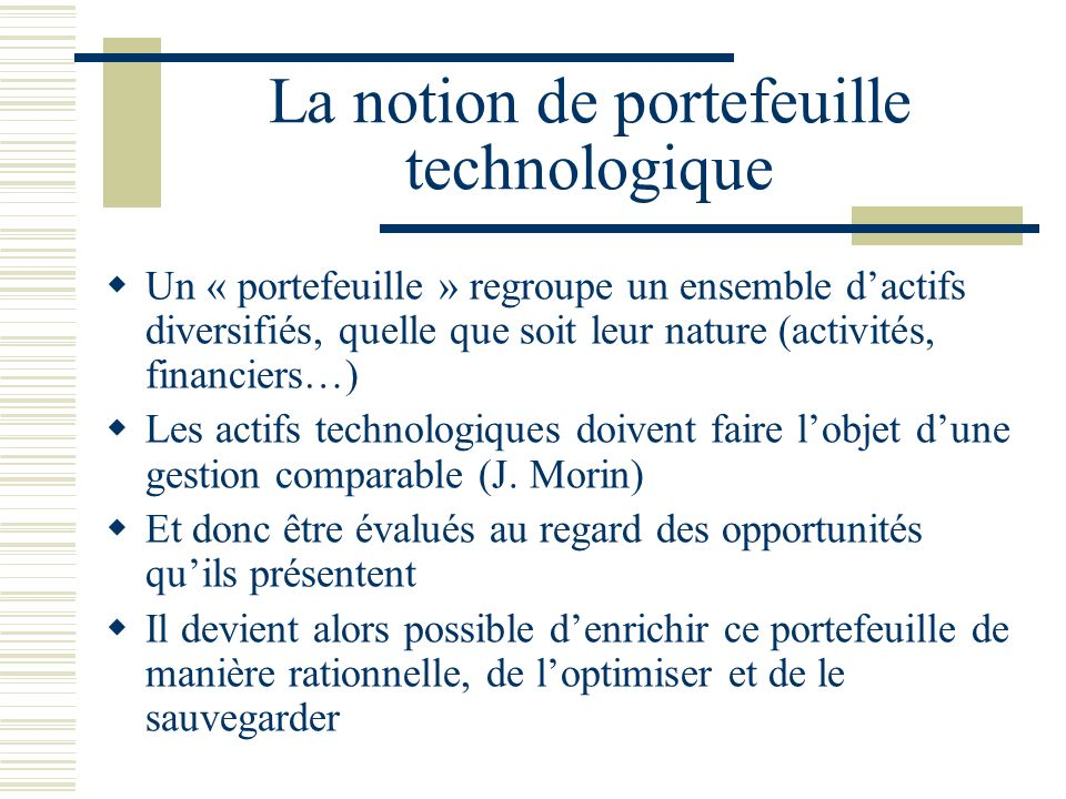 La notion de portefeuille technologique
