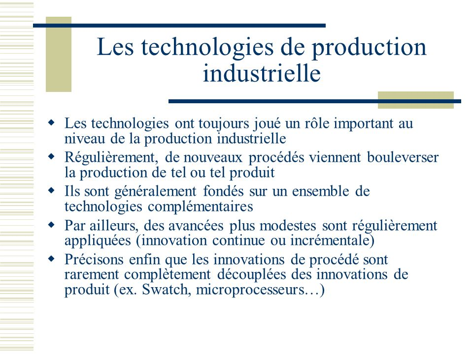 Les technologies de production industrielle