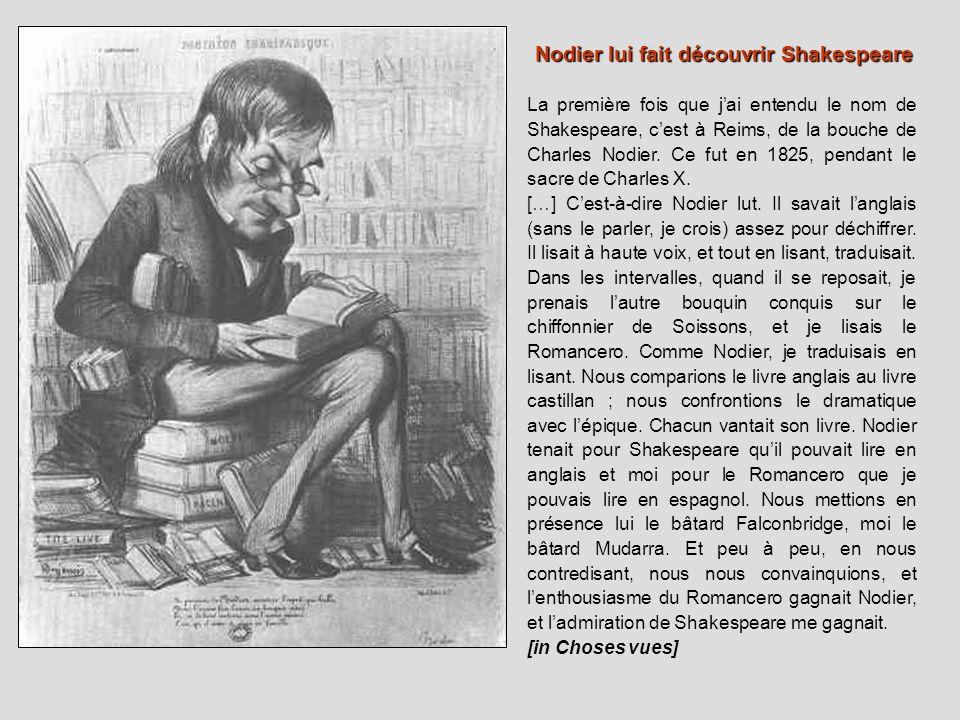 Nodier lui fait découvrir Shakespeare