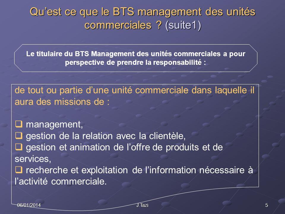 Qu'est ce que le BTS management des unités commerciales (suite1)