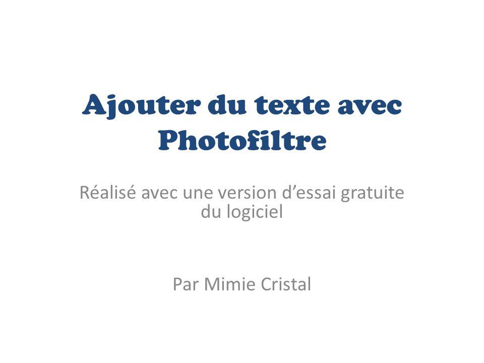Ajouter du texte avec Photofiltre