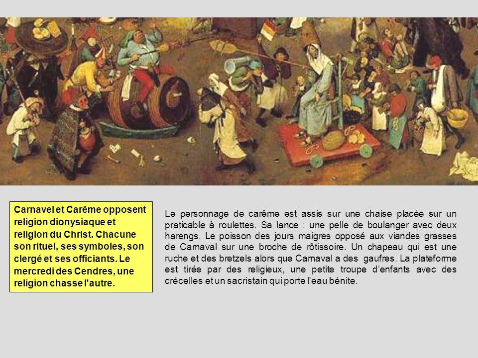 Carnavel et Carême opposent religion dionysiaque et religion du Christ