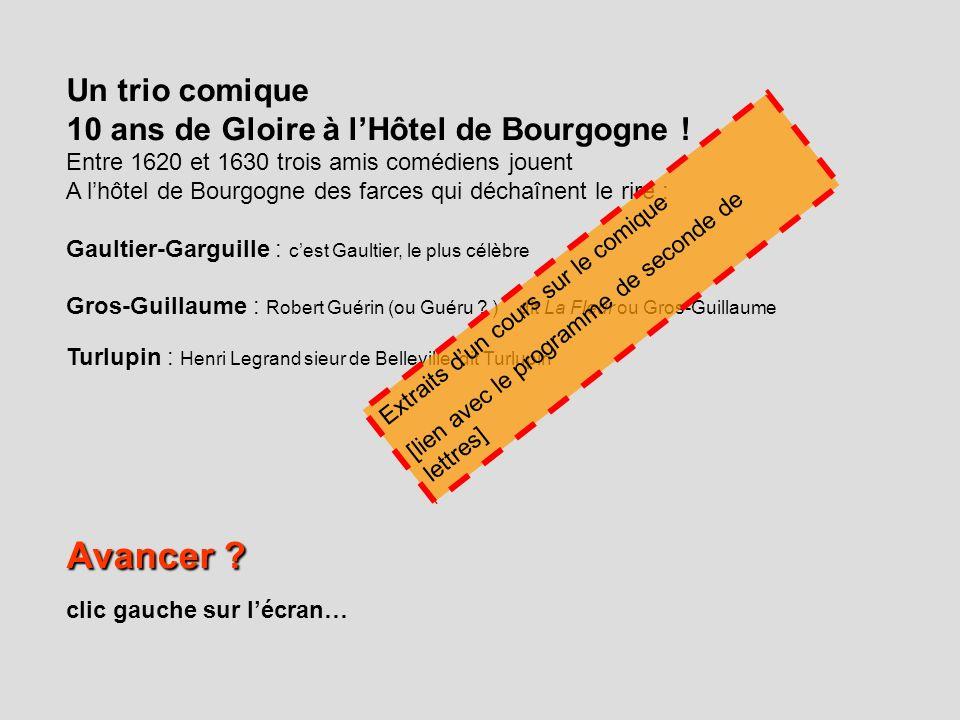 Avancer Un trio comique 10 ans de Gloire à l'Hôtel de Bourgogne !