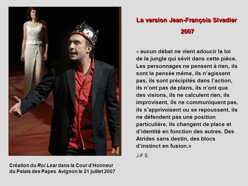 La version Jean-François Sivadier 2007