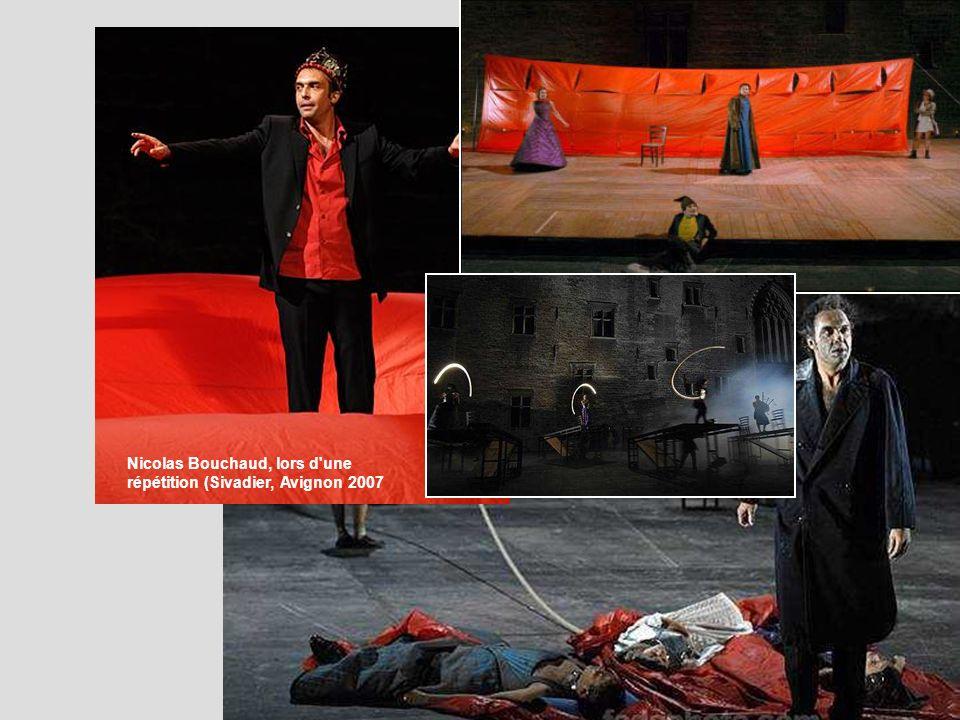 Nicolas Bouchaud, lors d une répétition (Sivadier, Avignon 2007